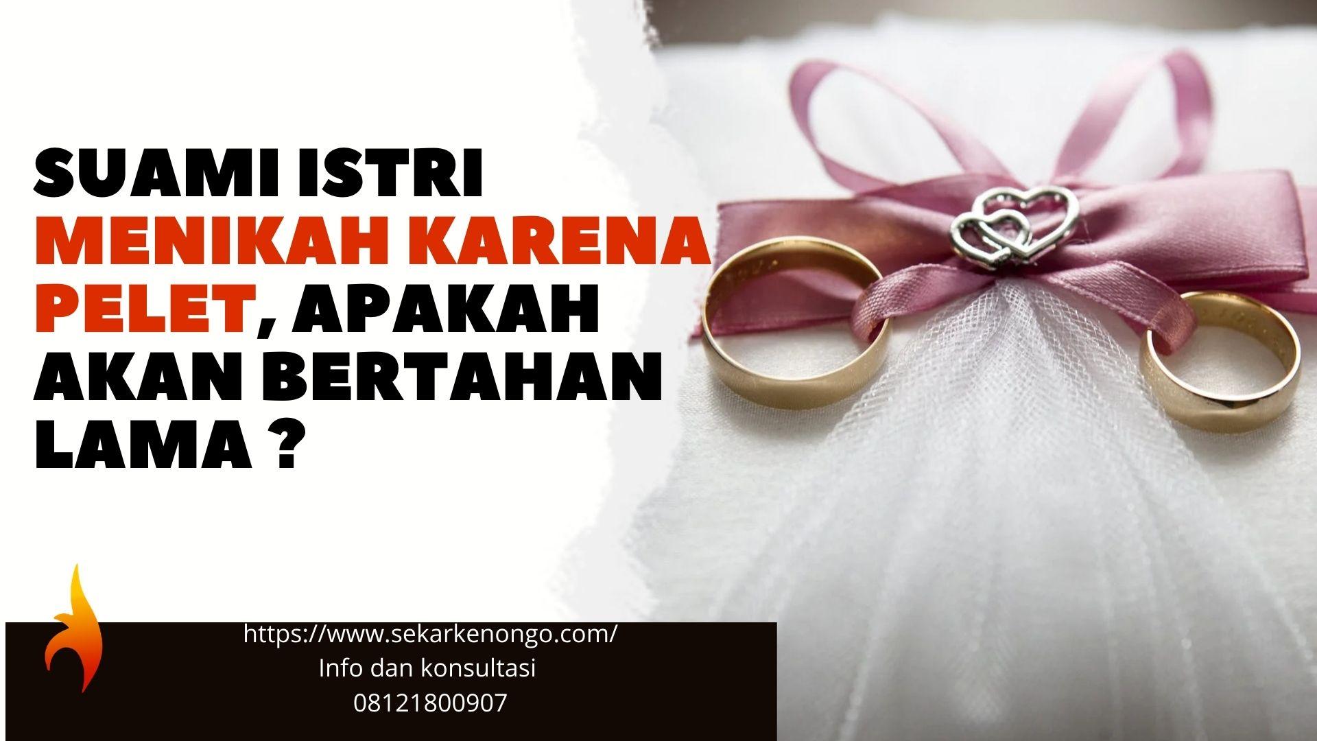 menikah karena pelet